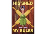 his-shed-my-rules